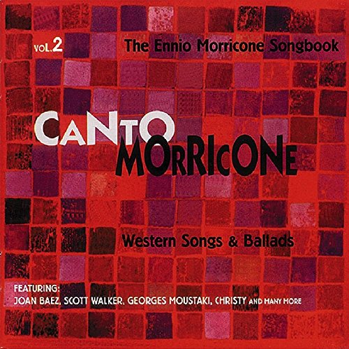 CD : Soundtrack - Canto Morricone Songbook, Vol. 2: Western Songs and Ballads (CD)