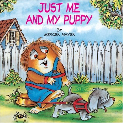 Just Me and My Puppy (A Little Critter Book)