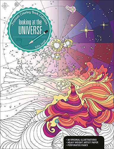 Looking at the Universe: A Premium Coloring Book Collection