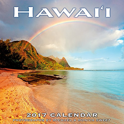 Hawaii 2017 Deluxe Wall Calendar - Hawaii Landscapes by Michael & Monica Sweet