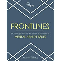 FRONTLINES: Equipping Christian Leaders to Respond to Mental Health Issues - Adult Version