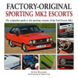 Sporting Mk2 Escorts, Dan Williamson, 1906133298