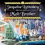 Molt Brother | Jacqueline Lichtenberg