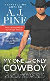 My One and Only Cowboy: Two full books for the price of one