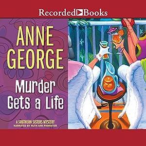 Murder Gets a Life Hörbuch