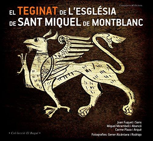 Descargar Libro Teginat De Sant Miquel De Montblanc, El Joan Fuguet I Sans