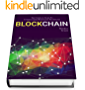 BLOCKCHAIN: The Complete Guide To Understanding Blockchain Technology (English Edition)
