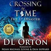 Crossing in Time: The 1st Disaster   D. L. Orton