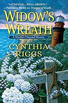Widow's Wreath: A Martha's Vineyard Mystery by [Cynthia Riggs]