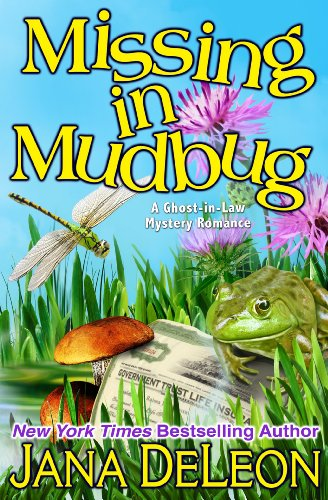 Missing in Mudbug (Ghost-in-Law Mystery/Romance Book ()
