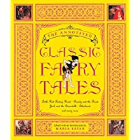 The Annotated Classic Fairy Tales: 0 (The Annotated Books)