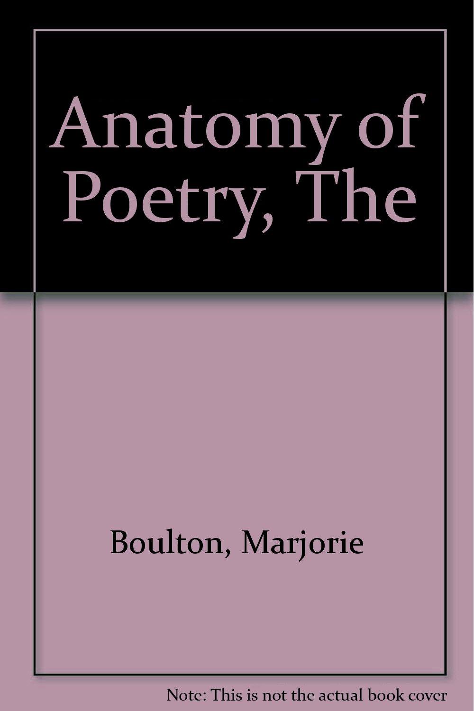 The Anatomy Of Poetry Marjorie Boulton Amazon Books