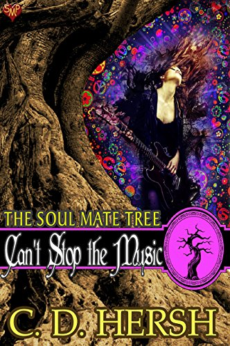 Can't Stop the Music (The Soul Mate Tree Book 2) by [Hersh, C.D.]