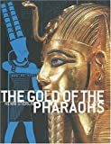 The Gold of the Pharaohs, Henri Stierlin, 2879393302