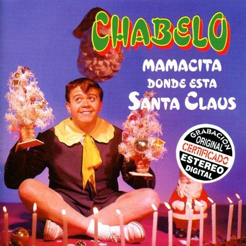Mamacita Donde Esta Santa Claus (Christmas Guster)