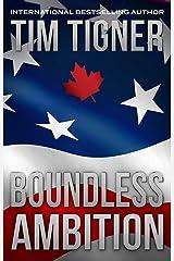 Boundless Ambition: (Kyle Achilles, Book 5) Kindle Edition