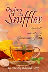Ousting Sniffles: How to build an iron-strong immune system