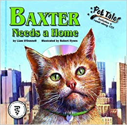Baxter Needs a Home - a Pet Tales Story (with audiobook CD)