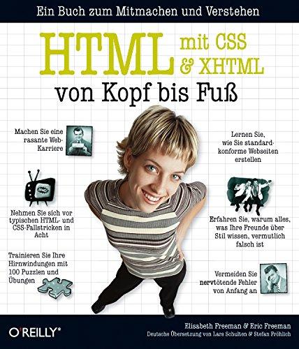 HTML mit CSS & XHTML von Kopf bis Fuß Taschenbuch – 1. August 2006 Elisabeth Freeman Eric Freeman 3897214539 Programmiersprachen