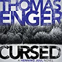 Cursed Audiobook by Thomas Enger Narrated by David Shaw-Parker