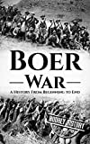 #7: Boer War: A History From Beginning to End