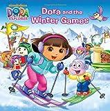 Dora and the Winter Games (Dora the Explorer) (Pictureback(R))