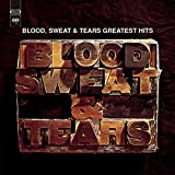 Music : Blood, Sweat and Tears Greatest Hits