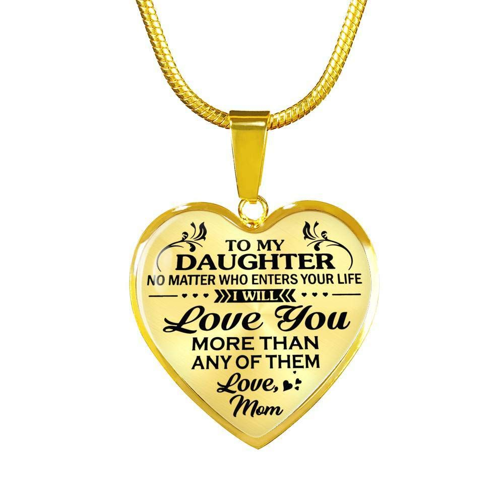 I Will Love You More Than.- Unique Quote for Her Customized Gift for Your Children//Teenagers from Dad Mom On Birthday 18K Gold Plated to My Daughter Heart Pendant from Mom Anniversary