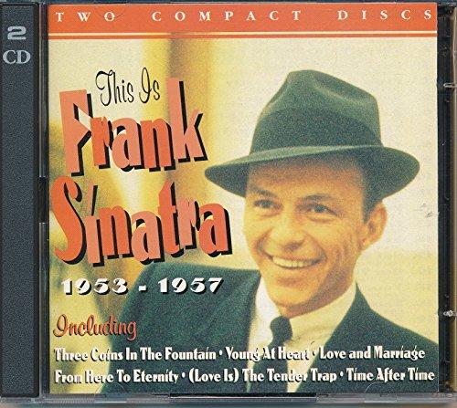 Frank Sinatra - This Is Frank Sinatra 1953-1957 - Zortam Music