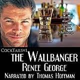 download ebook the wallbanger: cocktails, book 1 pdf epub