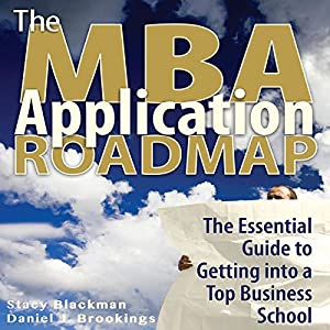 The MBA Application Roadmap Audiobook