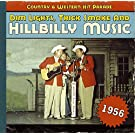 Dim Lights, Thick Smoke & Hillbilly Music: Country & Western Hit Parade 1956