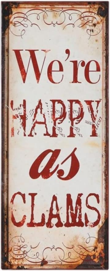 Amazon Com We Re As Happy As Clams Metal Wall Plaque Everything Else