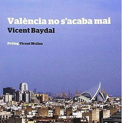 València no s'acaba mai