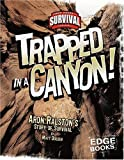 Trapped in a Canyon!, Matt Doeden, 0736867759