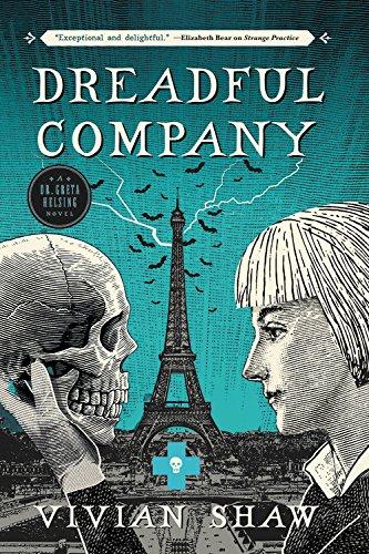 Dreadful Company  A Dr  Greta Helsing Novel