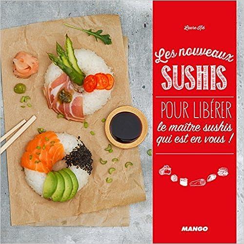 Les nouveaux sushi - Laure Kié