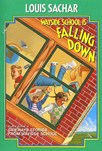 Wayside School Is Falling Down by Sachar, Louis/ Schick, Joel (ILT)