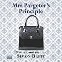 Mrs Pargeter's Principle Audiobook by Simon Brett Narrated by Simon Brett