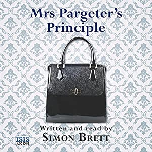 Mrs Pargeter's Principle Audiobook