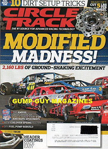Advanced Custom Rod - Circle Track Advanced Racing Technology September 2013 MODIFIED MADNESS! 2,160 LBS OF GROUND-SHAKING EXCITEMENT 10 Dirt Setup Tricks BRAKE DIET: CUT 4 LBS PER WHEEL