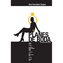 Planes de boda: R2 (El blog de la Doctora Jomeini) (Volume 2) (Spanish Edition) Jan 18, 2014