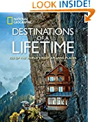 #8: Destinations of a Lifetime: 225 of the World's Most Amazing Places