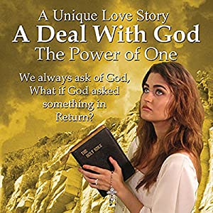 A Deal with God: The Power of One Audiobook