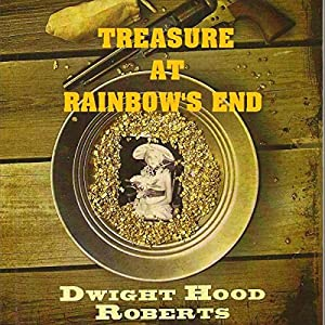 Treasure at Rainbow's End Audiobook