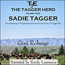 The Tagger Herd: Sadie Tagger: Volume 4 Audiobook by Gini Roberge Narrated by Emily Lawrence