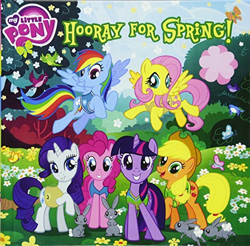 Hooray For Spring! (Turtleback School & Library Binding Edition) (My Little Pony)