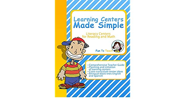 Learning Centers Made Simple: Literacy Centers for Reading and Math