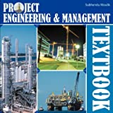 Project Engineering and Management Textbook, Subhendu Moulik, 1467890316