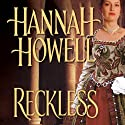 Reckless Audiobook by Hannah Howell Narrated by Ashford MacNab